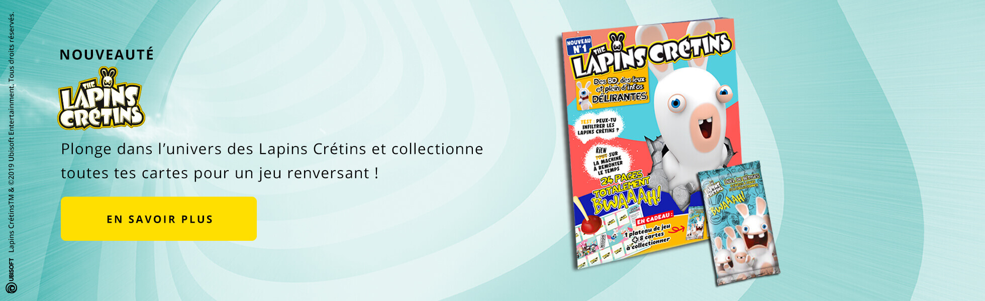 Lapins Crétins : ta collection totalement Bwaaah !