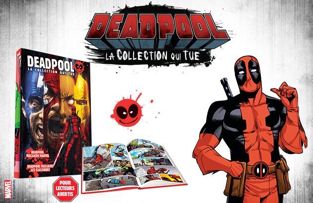Deadpool : la collection qui tue